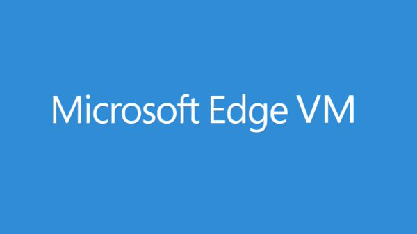 Microsoft Edge build 14393 Microsoft Edge build 14361 Virtual Machines