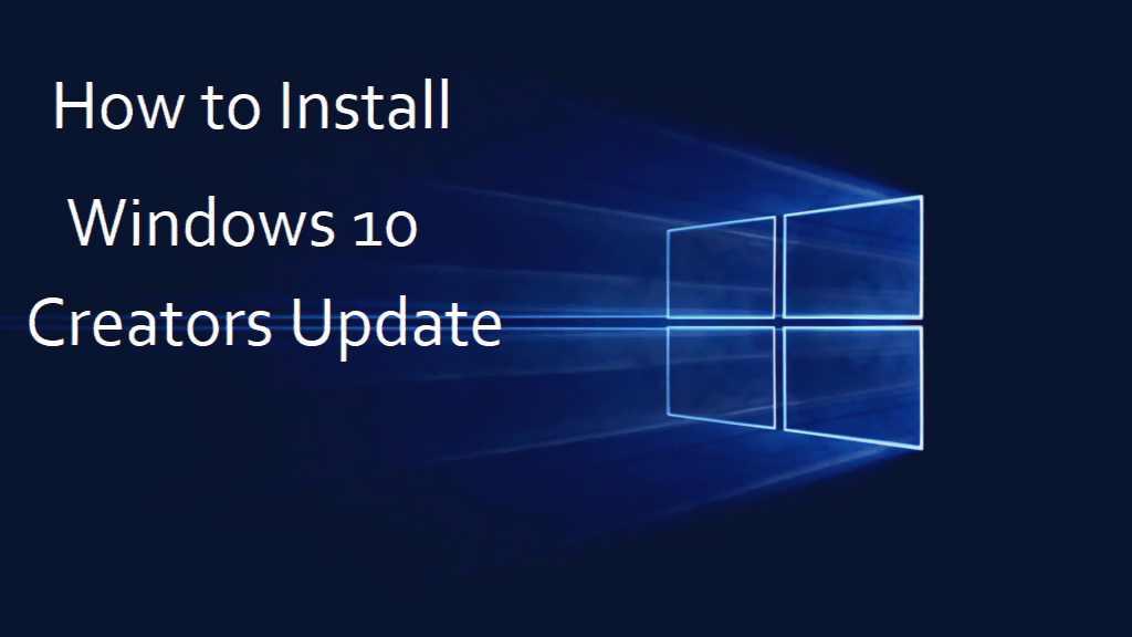 How To Install Windows Creators Update on Cd Product Key Windows 10